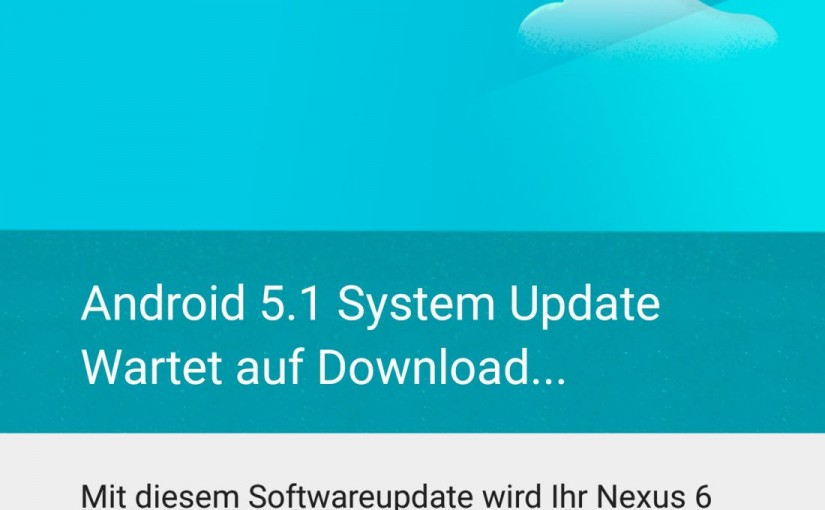 android 5.1 system update wartet auf download